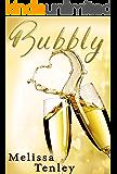 Bubbly: A Montana Romance