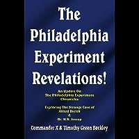 The Philadelphia Experiment Revelations!: An Update on The Philadelphia Experiment Chronicles - Exploring The Strange…