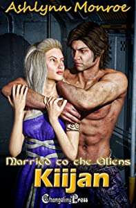 Kiijan (Married to the Aliens 4)