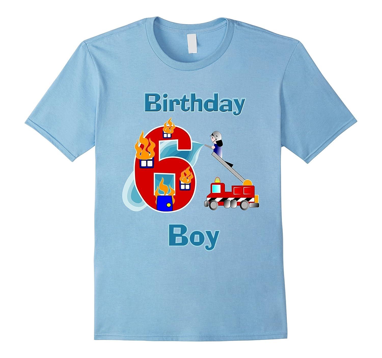 Fireman and Fire Truck, Birthday Boy, 6th Birthday T-shirt