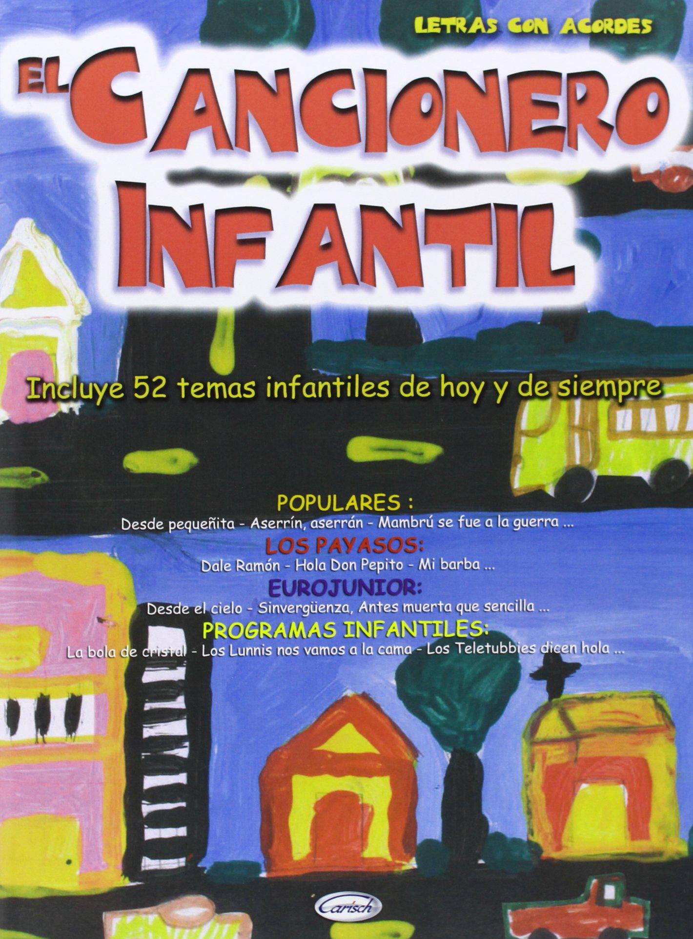 Amazon.com: CANCIONERO - Cancionero Infantil (Letras y Acordes) para Guitarra (9788850708703): CANCIONERO: Books