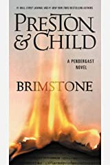 Brimstone (Pendergast series Book 5) Kindle Edition
