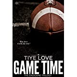 Game Time (Endgame Trilogy Book 2)