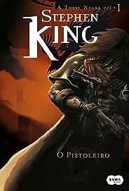 O Pistoleiro (A Torre Negra Livro 1)