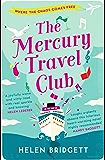 The Mercury Travel Club: Where the chaos comes free