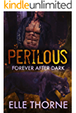 Perilous: Shifters Forever Worlds (Forever After Dark Book 4)