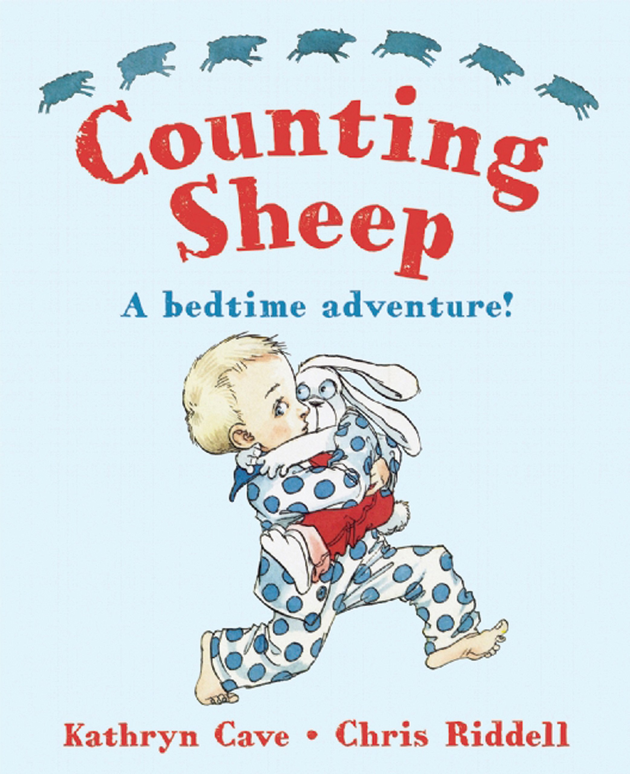 Counting Sheep: A Bedtime Adventure!: Kathryn Cave, Chris Riddell:  9781847804808: Amazon.com: Books