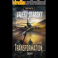 Transformation [LitRPG series. Book I] (English Edition)
