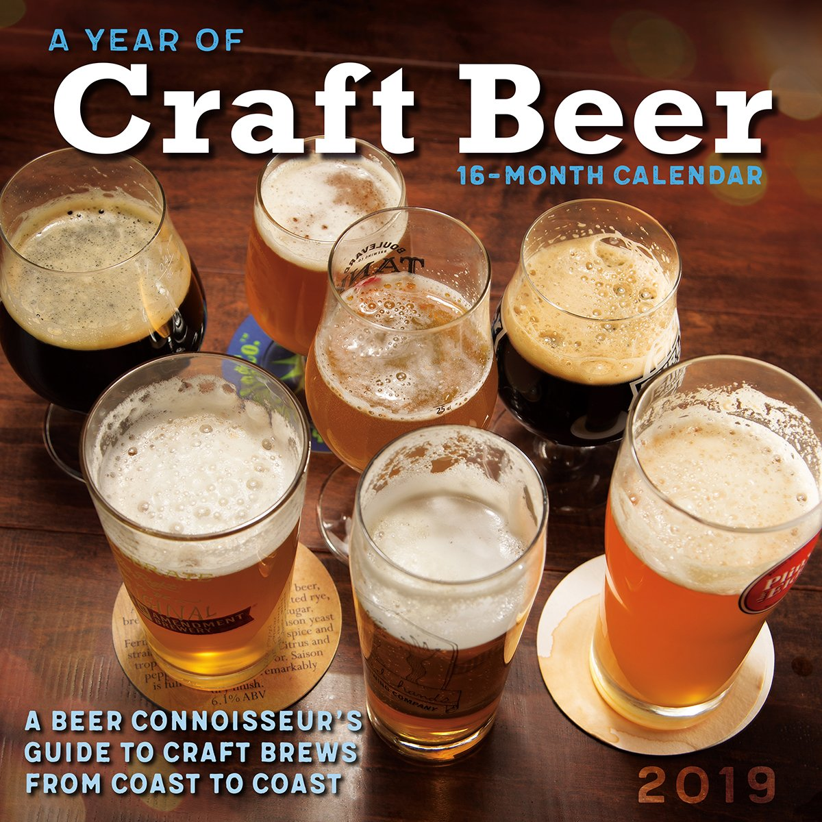 2019 A Year of Craft Beer — A Connoisseur's Guide to Craft Brews from Coast to Coast 16-Month Wall Calendar: by Sellers Publishing, 12x12 (CA-0416) Calendar – Wall Calendar, Aug 15 2018 Nicholas Soloway Inc. 1531904165 /