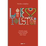Novelas completas: Felicidade conjugal, A morte de Ivan Ilitch, Sonata a Kreutzer, Padre Siérgui