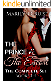 The Prince and The Escort: The Complete Set: Books 1-4 (A Scandalous Royal Fairytale)
