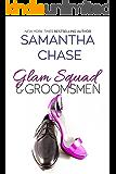 Glam Squad & Groomsmen (Enchanted Bridal Series)