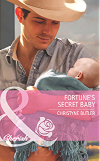 3ef01520f3e Fortune s Secret Baby (Mills   Boon Cherish) (The Fortunes of Texas  Lost