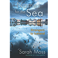 Names for the Sea: Strangers in Iceland