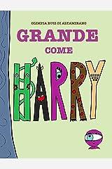 Grande come Harry: Chi è piccolo?  (Italian Edition) Kindle Edition