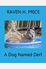 A Dog Named Derf Kindle Edition
