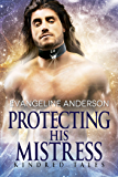 Protecting His Mistress: A Kindred Tales Novel