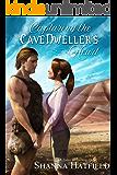 Capturing the Cavedweller's Heart