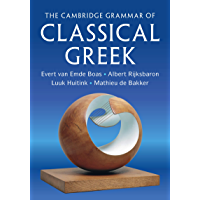 The Cambridge Grammar of Classical Greek (English Edition)