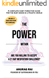 THE POWER WITHIN: 21 Day Meditation Challenge for the Busy Minds in a Frantic World