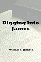 Digging Into James Kindle Edition