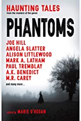 Phantoms: Haunting Tales from Masters of the Genre Paperback