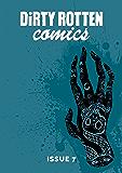 Dirty Rotten Comics #7