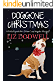 Doggone Christmas: A Polly Parrett Cozy Murder Mystery - Book 1 (Pet-Sitter Cozy Mysteries)