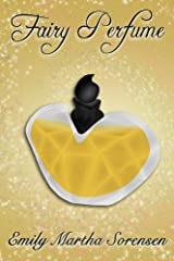 Fairy Perfume (Fairy Senses Book 11) Kindle Edition