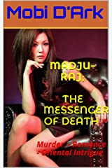 Madju-Raj,The Messenger of Death Kindle Edition