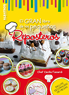 El gran libro de los pequeños reposteros (Spanish Edition)