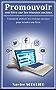 Promouvoir son livre sur les réseaux sociaux: Comment utiliser les réseaux sociaux pour vendre son livre