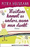 Meistens kommt es anders, wenn man denkt: Roman (Hamburg-Reihe 6) (German Edition)