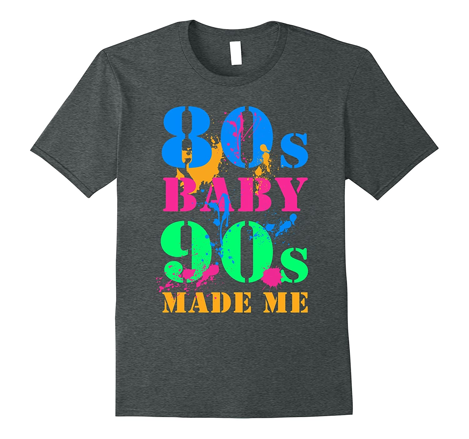 80S BABY 90S MADE ME VINTAGE RETRO T-SHIRT