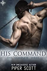 His Command: The Complete Series Kindle Edition