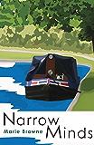 Narrow Minds - Adventures on a narrow boat