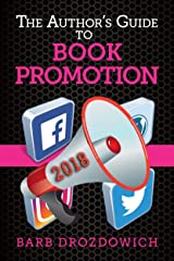 The Author's Guide to Book Promotions: Updated April 2019 Kindle Edition