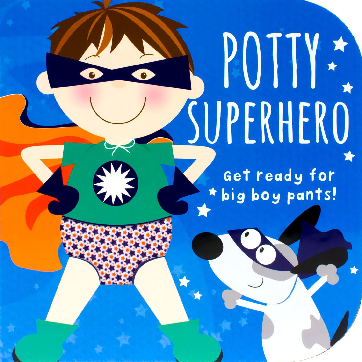Potty Superhero Get Ready For Big Boy Pants Book Parragon Books 0824921050070 Amazon