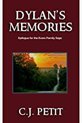 Dylan's Memories: Epilogue for the Evans Family Saga Kindle Edition