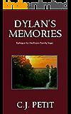 Dylan's Memories: Epilogue for the Evans Family Saga