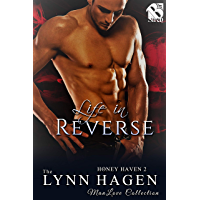 Life in Reverse [Honey Haven 2] (Siren Publishing The Lynn Hagen ManLove Collection) (English Edition)