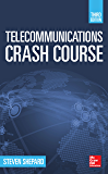 Telecommunications Crash Course, Third Edition