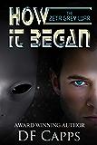 The Zeta Grey War: How it Began (A Science Fiction Thriller)