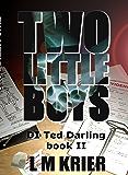 Two Little Boys: DI Ted Darling Book II