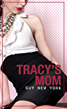 Tracy's Mom: A Dirty Little Story of Cougar Love