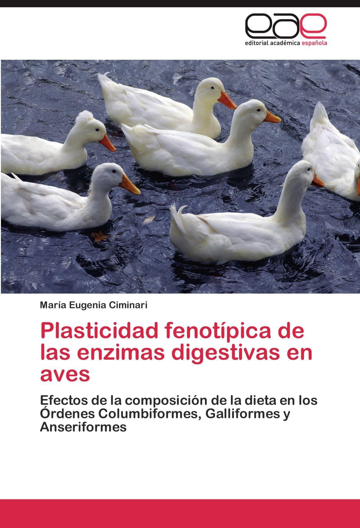 Plasticidad Fenotipica de Las Enzimas Digestivas En Aves ...