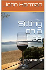 Sitting on a Log: The Revised Edition Kindle Edition