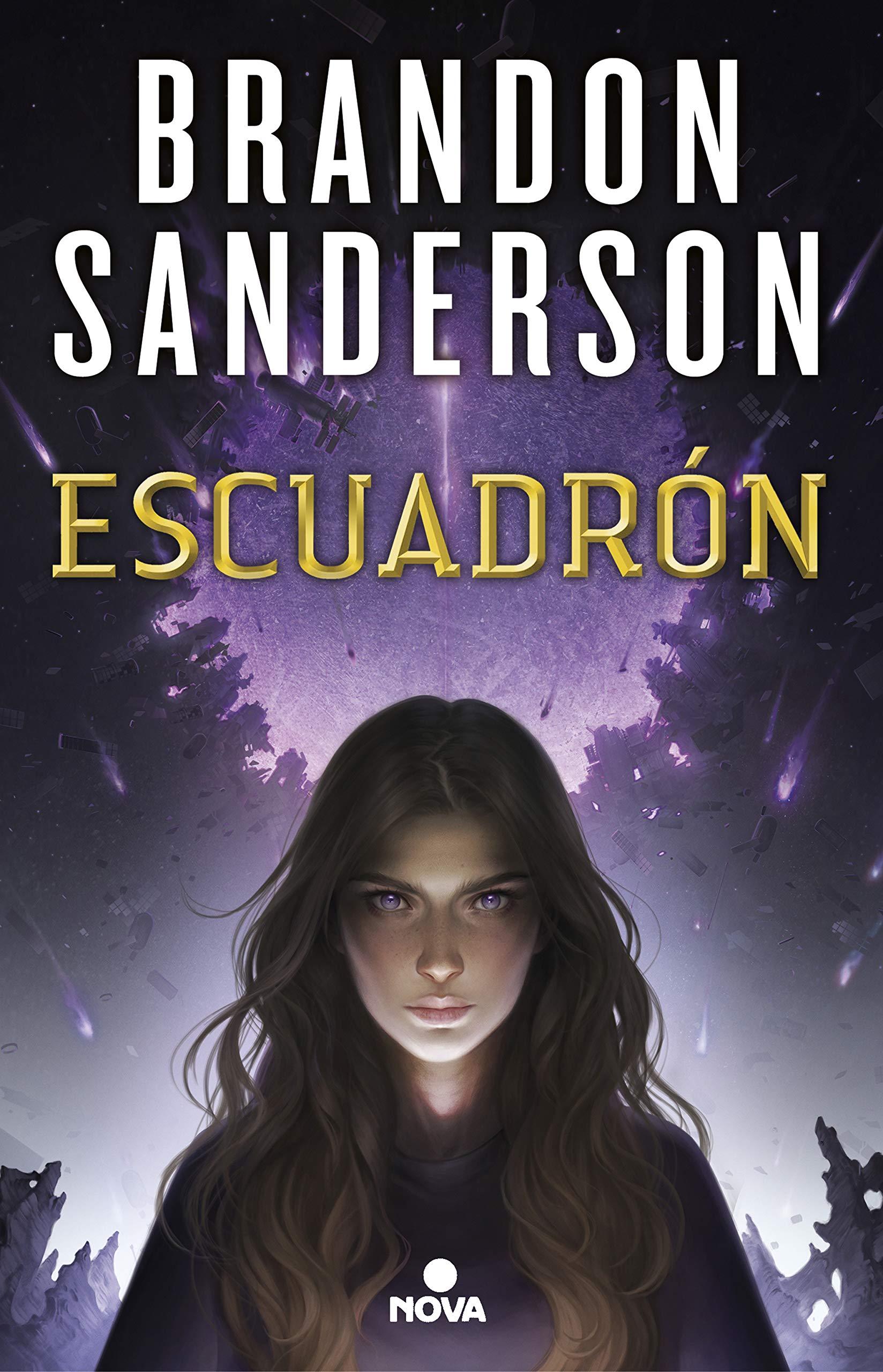 Escuadrón (Nova) Tapa blanda – 8 nov 2018 Brandon Sanderson 8417347275 Science fiction