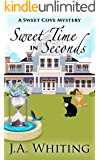 Sweet Time in Seconds (A Sweet Cove Mystery Book 11)