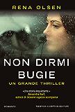 Non dirmi bugie (Italian Edition)